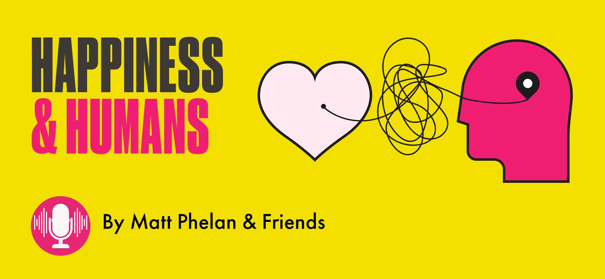 Happiness and Humans Podcast